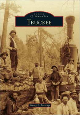 Truckee, California (Images of America Series)
