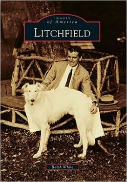 Litchfield, Connecticut (Images of America Series)