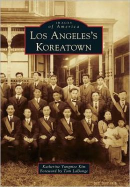 Los Angeles's Koreatown, California (Images of America Series)