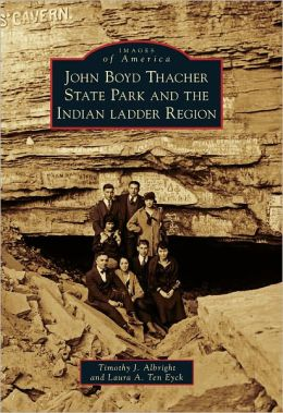 John Boyd Thacher State Park and the Indian Ladder Region, New York (Images of America Series)