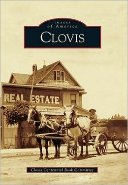 Clovis, California (Images of America Series)