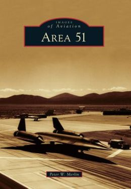 Area 51, Nevada (Images of Aviation Series)