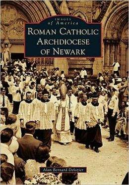 Roman Catholic Archdiocese of Newark, New Jersey (Images of America Series)