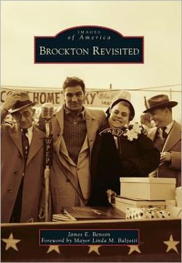 Brockton Revisited, Massachusetts (Images of America Series)
