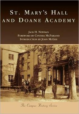 St. Mary's Hall and Doane Academy, New Jersey (Campus History Series)