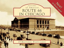 Route 66 in Chicago, Illinois (Postcards of America Series)