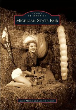 Michigan State Fair (Images of America Series)