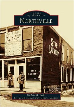 Northville, Michigan (Images of America Series)