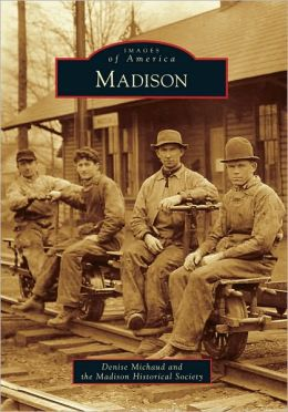 Madison, Ohio (Images of America Series)