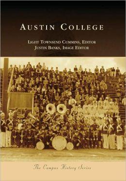 Austin College, Texas (Campus History Series)