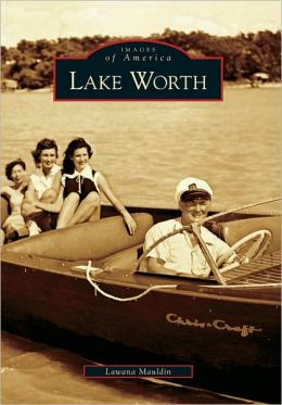 Lake Worth, Texas (Images of America Series)