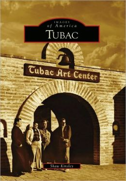 Tubac, Arizona (Images of America Series)