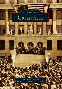 Greenville, Texas (Images of America Series)