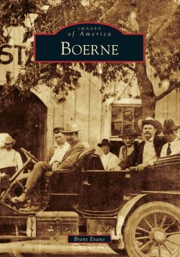 Boerne, Texas (Images of America Series)