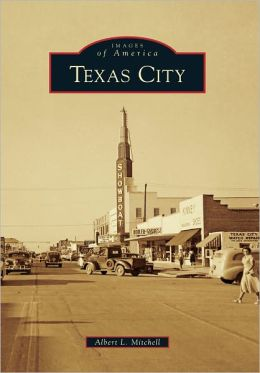 Texas City, Texas (Images of America Series)