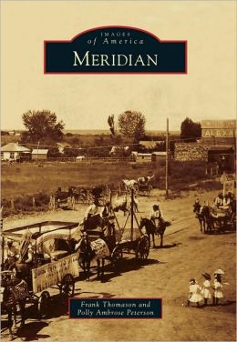 Meridian, Idaho (Images of America Series)
