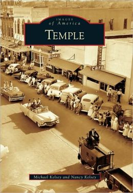 Temple, Texas (Images of America Series)