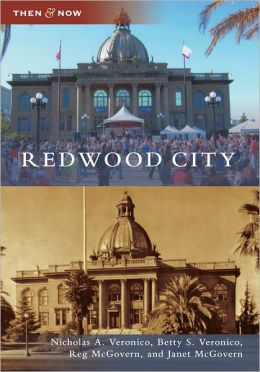 Redwood City (Then and Now Series)