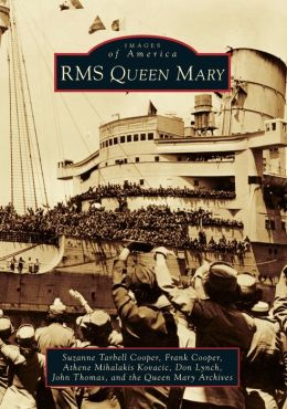 RMS Queen Mary (Images of America Series)