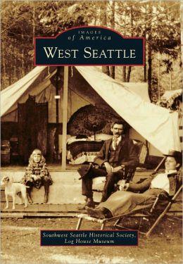 West Seattle, Washington (Images of America Series)