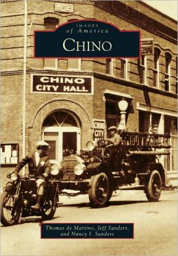Chino, California (Images of America Series)