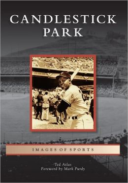 Candlestick Park, California (Images of Sports Series)