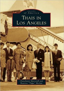 Thais in Los Angeles (Images of America Series)