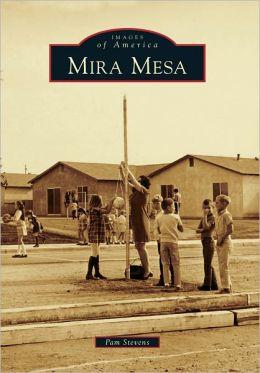 Mira Mesa, California (Images of America Series)
