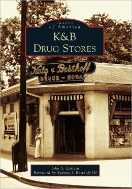 K&B Drug Stores, Louisiana (Images of America Series)