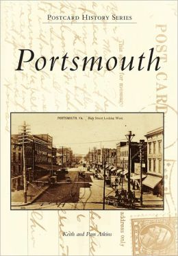 Portsmouth, Virginia (Postcard History Series)