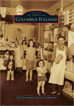 Columbus Italians (Images of America Series)