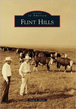 Flint Hills, Kansas (Images of America Series)