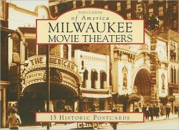 Milwaukee Movie Theaters (Postcard Packet Series)