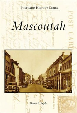 Mascoutah, Illinois (Images of America Series)