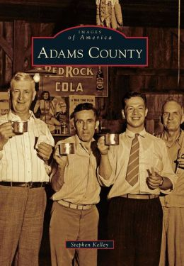 Adams County, Ohio (Images of America Series)