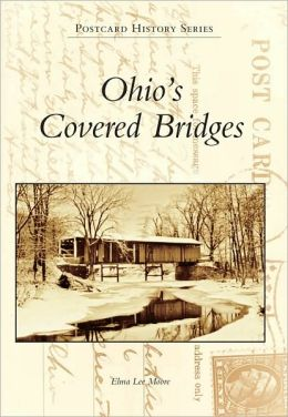 Ohio's Covered Bridges (Postcard History Series)