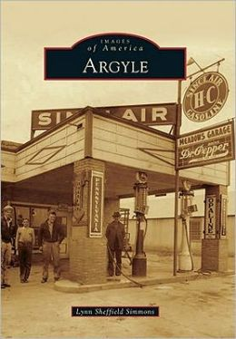 Argyle, Texas (Images of America Series)