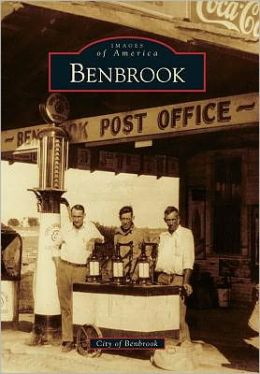 Benbrook, Texas (Images of America Series)