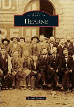 Hearne, Texas (Images of America Series)