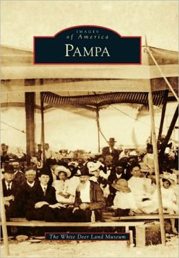 Pampa, Texas (Images of America Series)