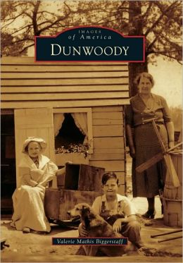 Dunwoody, Georgia (Images of America Series)