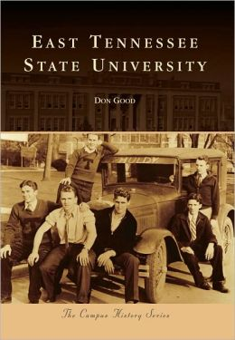 East Tennessee State University (Campus History Series)