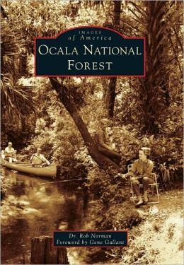 Ocala National Forest, Florida (Images of America Series)