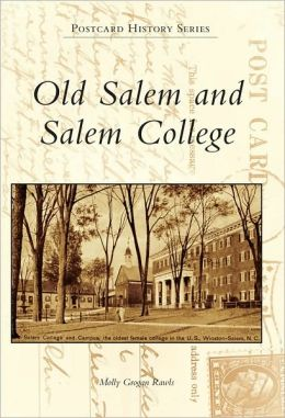 Old Salem and Salem College, North Carolina (Postcard History Series)