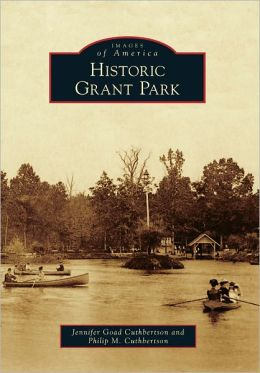 Historic Grant Park, Georgia (Images of America Series)