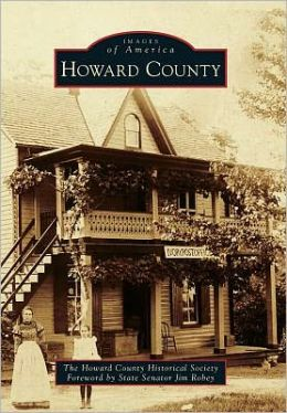 Howard County, Maryland (Images of America Series)
