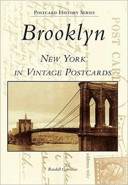 Brooklyn New York in Vintage Postcards (Postcard History Series)