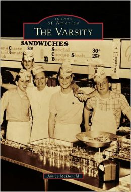 The Varsity, Georgia (Images of America Series)