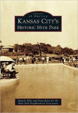 Kansas City's Historic Hyde Park, Missouri (Images of America Series)