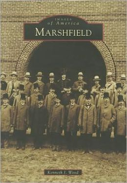 Marshfield, Wisconsin (Images of America Series)
